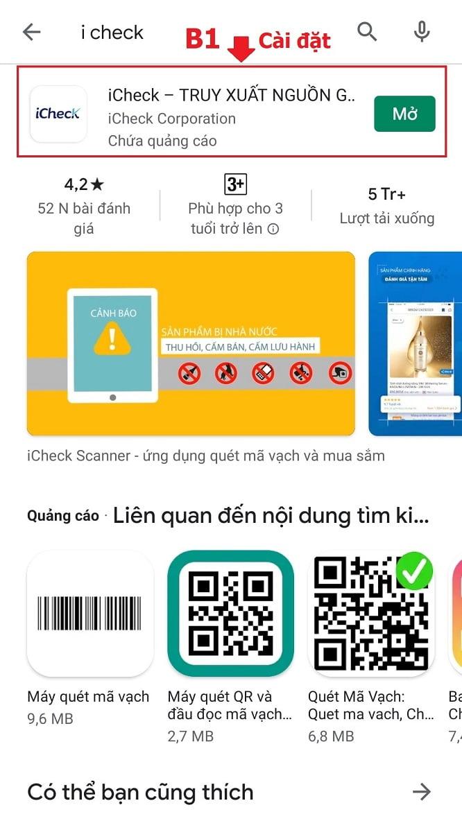 Bước đầu tiên, bạn cần phải tải app Icheck về máy điện thoại. App này đều có trên hệ cả hai hệ điều hành IOS và cả Android nên người dùng chỉ cần gõ tên app trên thành tìm kiếm.